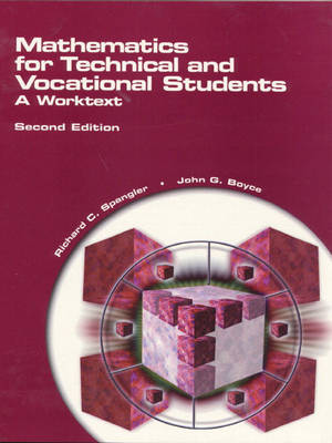 Mathematics for Technical and Vocational Students: A Worktext