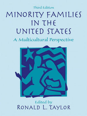 Minority Families in the United States: A Multicultural Perspective
