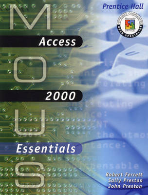 MOUS Essentials: Access 2000 with CD