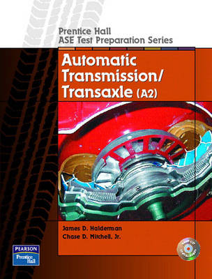 Prentice Hall ASE Test Preparation Series: Automatic Transmission and Transaxle (A2)