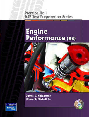 Prentice Hall ASE Test Preparation Series: Engine Performance (A8)
