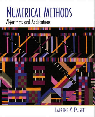 Numerical Methods: Algorithms and Applications