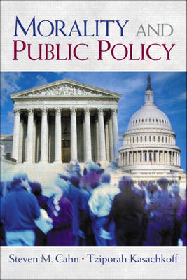 CAHN: MORALITY PUBLIC POLICY _p1