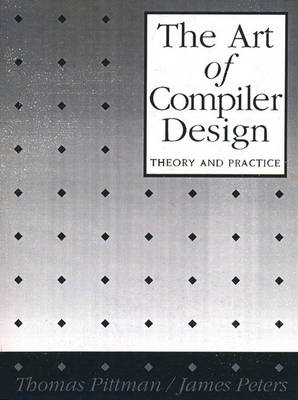The Art of Compiler Design: Theory and Practice