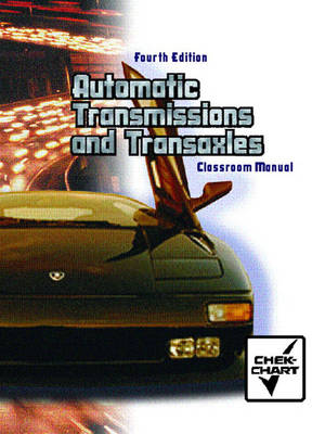 Automatic Transmission and Transaxle Set: Classroom Manual and Shop Manual Package