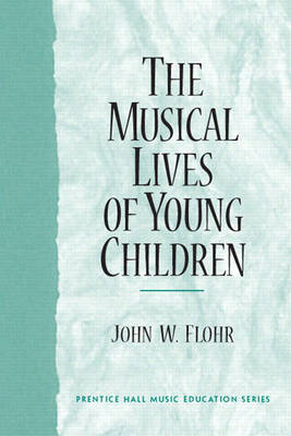 The Musical Lives of Young Children