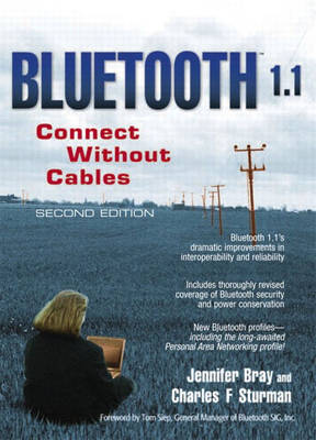 Bluetooth 1.1: Connect Without Cables