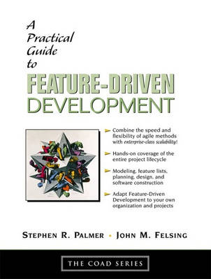 A Practical Guide to Feature-Driven Development