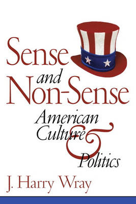 WRAY: AMERICAN POLITICAL CULTURE _p