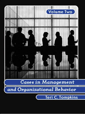 Cases in Management and Organizational Behavior, Vol. 2