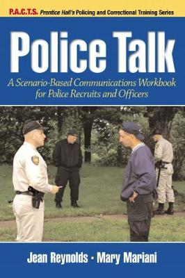 Police Talk: A Scenario-Based Communications Workbook for Police Recruits and Officers