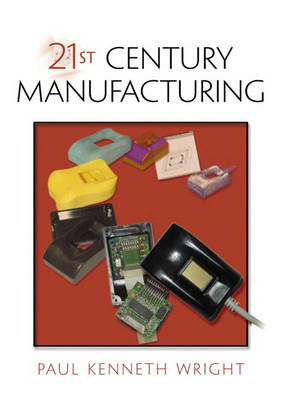 WRIGHT: 21st CENTURY MANUFACTURNG_c1