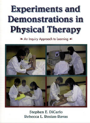 Experiments and Demonstrations in Physical Therapy: An Inquiry Approach to Learning