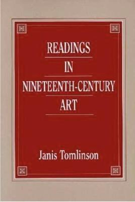Readings in Nineteenth-Century Art