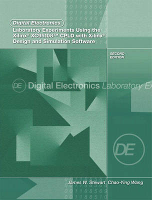 Digital Electronics Laboratory Experiments Using the Xilinx XC95108 CPLD with Xilinx Foundation: Design and Simulation Software