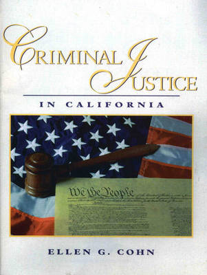 Criminal Justice in California