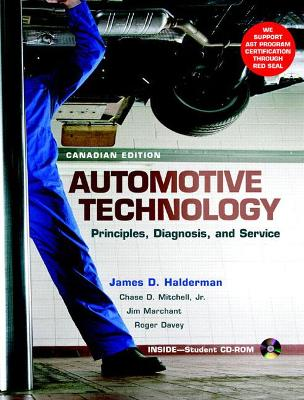 Automotive Technology: Principles, Diagnosis and Service, First Canadian Edition