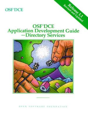 OSF DCE Application Development Guide Directory Services Release 1.1: v. 3