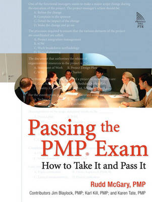 Passing the PMP Exam: How to Take It and Pass It: How to Take It and Pass It