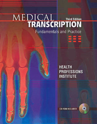 Medical Transcription: Fundamentals and Practice