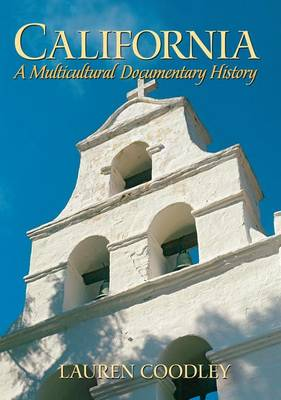 California: A Multicultural Documentary History