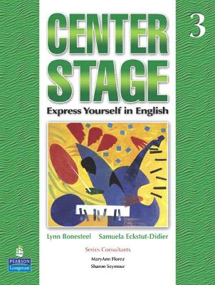 Center Stage: Express Yourself in English: Bk. 3: Student Book