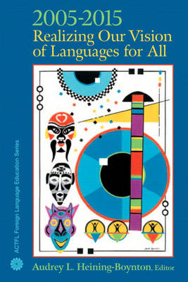 2005-2015: Realizing Our Vision of Languages for All
