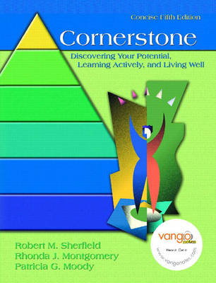 Cornerstone: Discovering Your Potential, Learning Actively and Living Well, Concise Edition