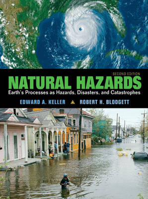 Natural Hazards: Earth's Processes as Hazards, Disasters and Catastrophes