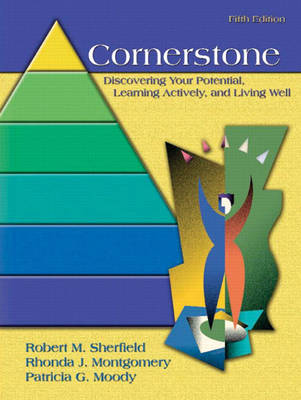 Cornerstone: Discovering Your Potential, Learning Actively and Living Well, Full Edition