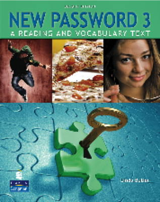 New Password 3: A Reading and Vocabulary Text (without MP3 Audio CD-ROM)