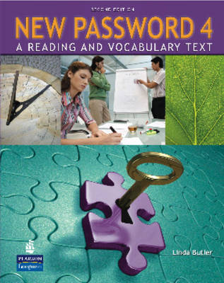 New Password 4: A Reading and Vocabulary Text (without MP3 Audio CD-ROM)