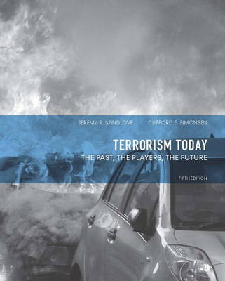 Terrorism Today: The Past, The Players, The Future