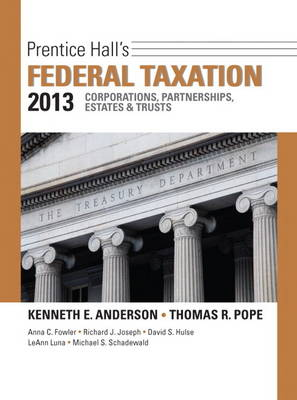 Prentice Hall's Federal Taxation 2013 Corporations, Partnerships, Estates & Trusts