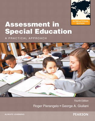 Assessment in Special Education: A Practical Approach: International Edition