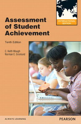 Assessment of Student Achievement: International Edition