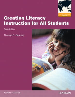Creating Literacy Instruction for All Students: International Edition
