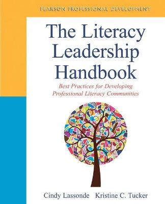 The Literacy Leadership Handbook: Best Practices for Developing Professional Literacy Communities