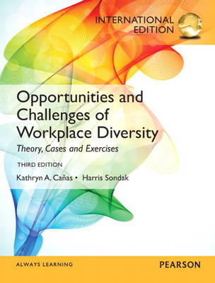 Opportunities and Challenges of Workplace Diversity: International Edition