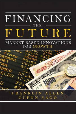 Financing the Future: Market-Based Innovations for Growth (paperback)
