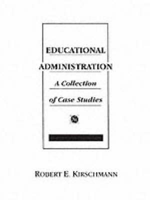 Educational Administration: A Collection of Case Studies