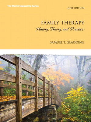 Family Therapy: History, Theory, and Practice, Enhanced Pearson eText -- Access Card