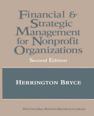 The Financial and Strategic Management for Non-Profit Organizations