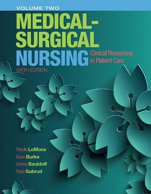 Medical-Surgical Nursing: Clinical Reasoning in Patient Care, Vol. 2
