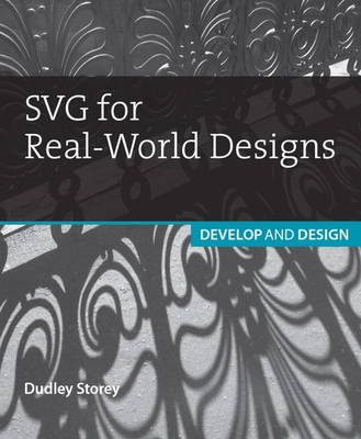 SVG for Real-World Designs: Develop & Design