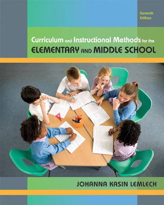 Curriculum and Instructional Methods for the Elementary and Middle School