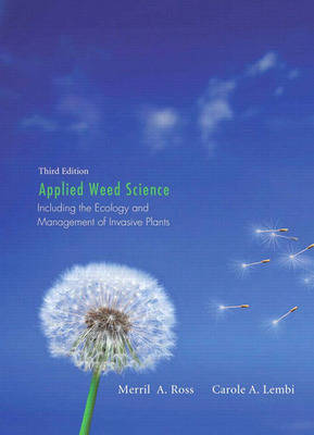 Applied Weed Science: Including the Ecology and Management of Invasive Plants