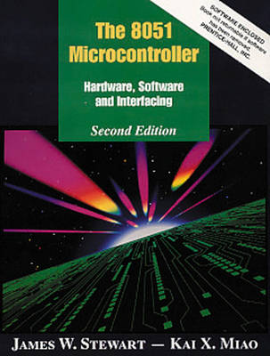 The 8051 Microcontroller: Hardware, Software, and Interfacing