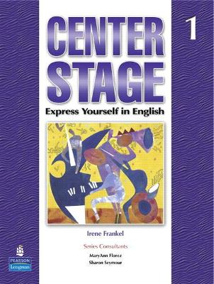 Center Stage 1 Student Book with Self-Study CD-ROM