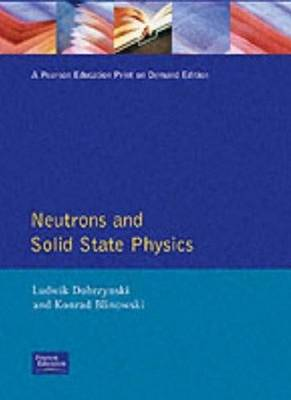 Neutrons Solid State Physics